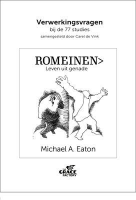 Verwerkingsvragen bij Romeinen - leven uit genade